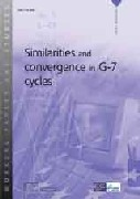 Similarities and convergence in G-7 cycles