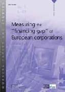 "Measuring the ""financing gap"" of European corporations."