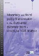 Monetary and fiscal policy transmission in the Euro-area: evidence from a structural VAR analysis