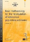 Basic methodology for the recalculation of intercensal population estimates