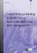 Coincident and leading indicators for the Euro-zone GDP and its main components