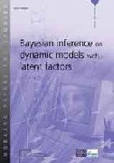 Bayesian inference on dynamic models with latent factors