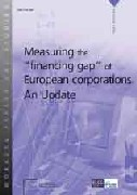 "Measuring the ""Financing Gap"" of European Corporations. An Update"