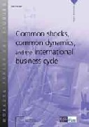 Common shocks, common dynamics, and the international business cycle
