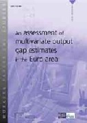 An assessment of multivariate output gap estimates in the Euro area