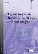 Optimal band-pass filtering and the reliability of current analysis
