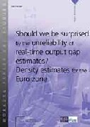 Should we be surprised by the unreliability of real-time output gap estimates? Density estimates for the Euro zone