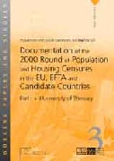 Documentation of the 2000 Round of Population and Housing Censuses in the EU, EFTA and Candidate Countries - Part I + II - University of Thessaly