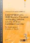 Documentation of the 2000 Round of Population and Housing Censuses in the EU, EFTA and Candidate Countries - Part III and Annexes - University of Thessaly
