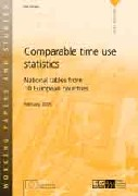 Comparable time use statistics - National tables from 10 European countries