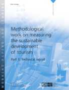 Methodological work on measuring the sustainable development of tourism - Part 1: Technical report