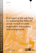 Final report of the task force for evaluating the 2004 LFS ad hoc module on work organisation and working time arrangements