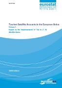 Tourism Satellite Accounts in the European Union - Volume 1