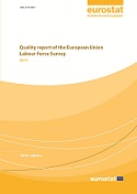 Quality report of the European Union - Labour Force Survey - 2013 - 2014 edition