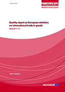 Quality report on European statistics on international trade in goods - 2015 edition