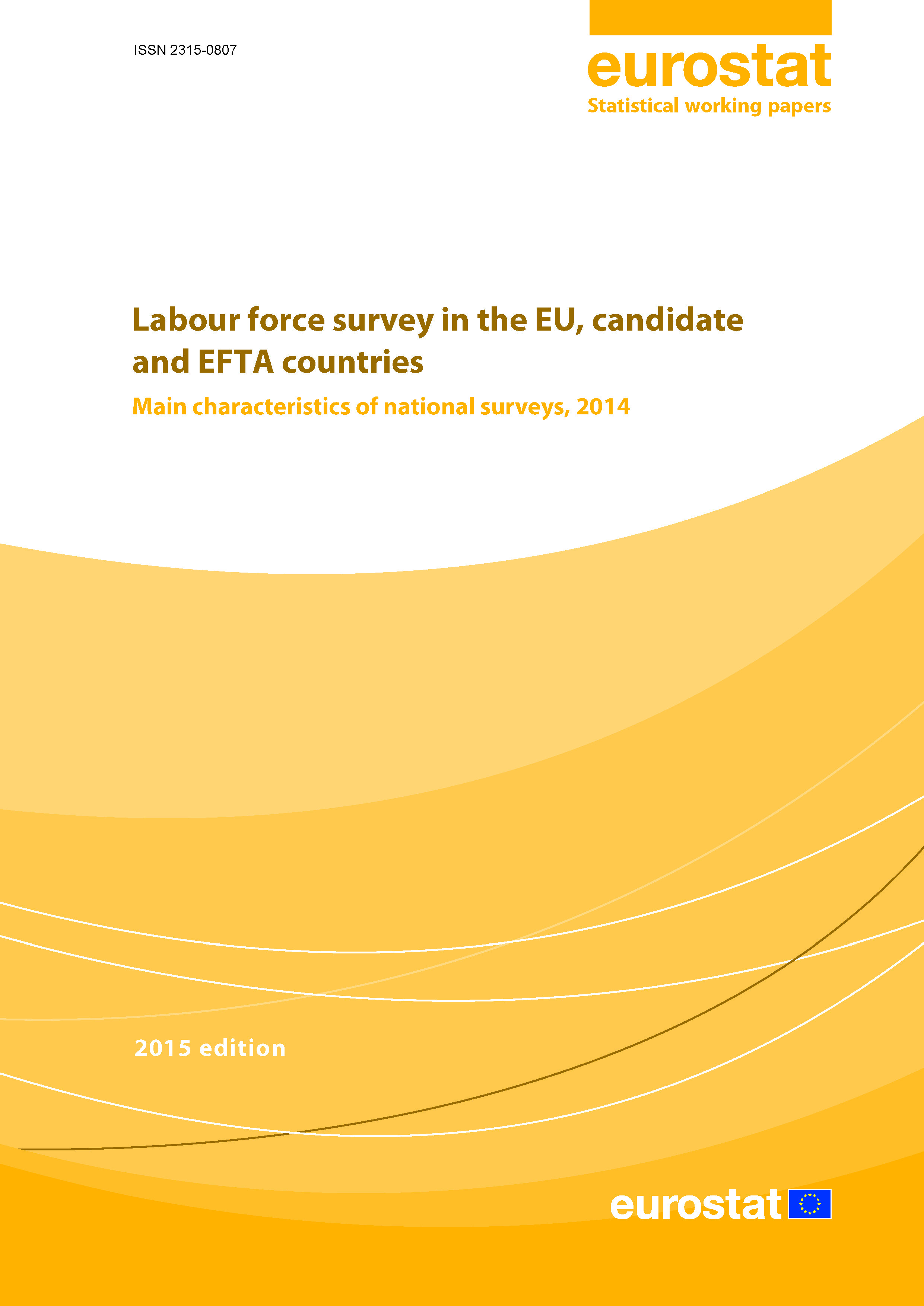 Labour force survey in the EU, candidate and EFTA countries — Main characteristics of national surveys, 2014