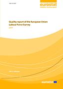 Quality report of the European Union Labour Force Survey 2014
