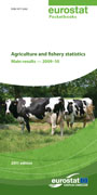 Agriculture and fishery statistics - Main results - 2009-10