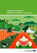 Cover of the publication 'Agriculture, forestry and fishery statistics – 2020 edition'