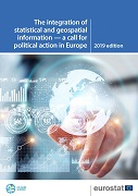 The integration of statistical and geospatial information — A call for political action in Europe