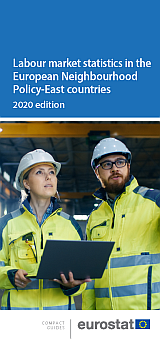 Labour market statistics in the European Neighbourhood Policy-East countries — 2020 edition