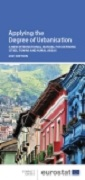 Cover Image Applying the Degree of Urbanisation — A new international manual for defining cities, towns and rural areas — 2021 edition