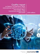 Quality report on the balance of payment (BOP), international investment position (IIP), international trade in services (ITS) and foreign direct investment (FDI)  — 2019 edition