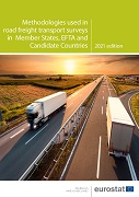 Methodologies used in road freight transport surveys in Member States, EFTA and candidate countries — 2021 edition