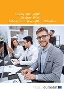 Quality report of the European Union Labour Force Survey 2018 — 2020 edition