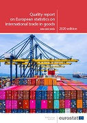 Quality report on European statistics on international trade in goods — 2016-2019 data — 2020 edition