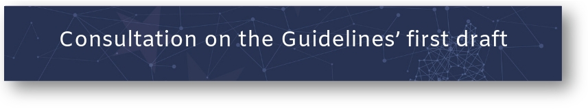 Button: Consultation on Guidelines' first draft