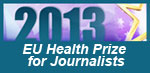 EU Health Prize for Journalists 2013