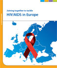 Joining together to tackle HIV/AIDS in Europe