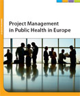 Project Management in Public Health in Europe