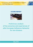 EUCERD Report: Preliminary analysis of the experiences and outcomes of pilot European Reference Networks for rare diseases
