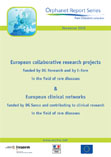 European collaborative research projects & European clinical networks in the field of rare diseases