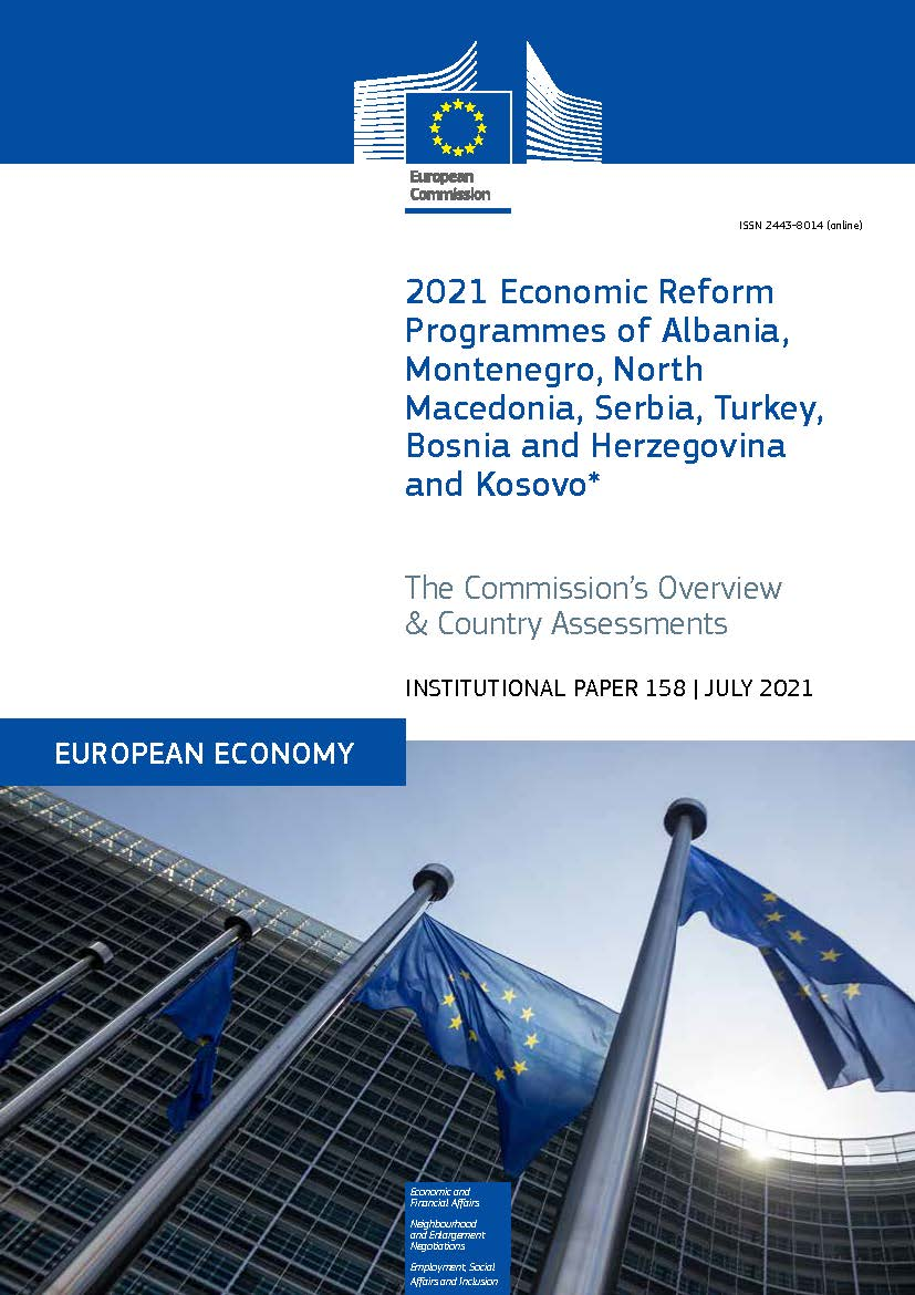 2021 Economic Reform Programmes of Albania, Montenegro, North Macedonia, Serbia, Turkey, Bosnia and Herzegovina and Kosovo*: The Commission's Overview and Country Assessments