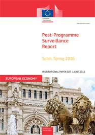 Post-Programme Surveillance Report. Spain, Spring 2016