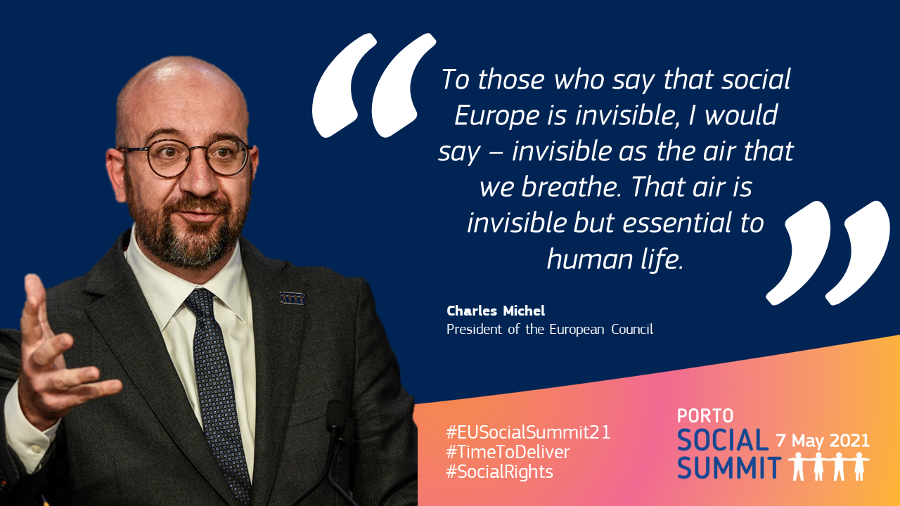 """Quote card by Charles Michel, President of the European Council: """"To those who say that social Europe is invisible, I would say – invisible as the air that we breathe. That air is invisible but essential to human life."""""""