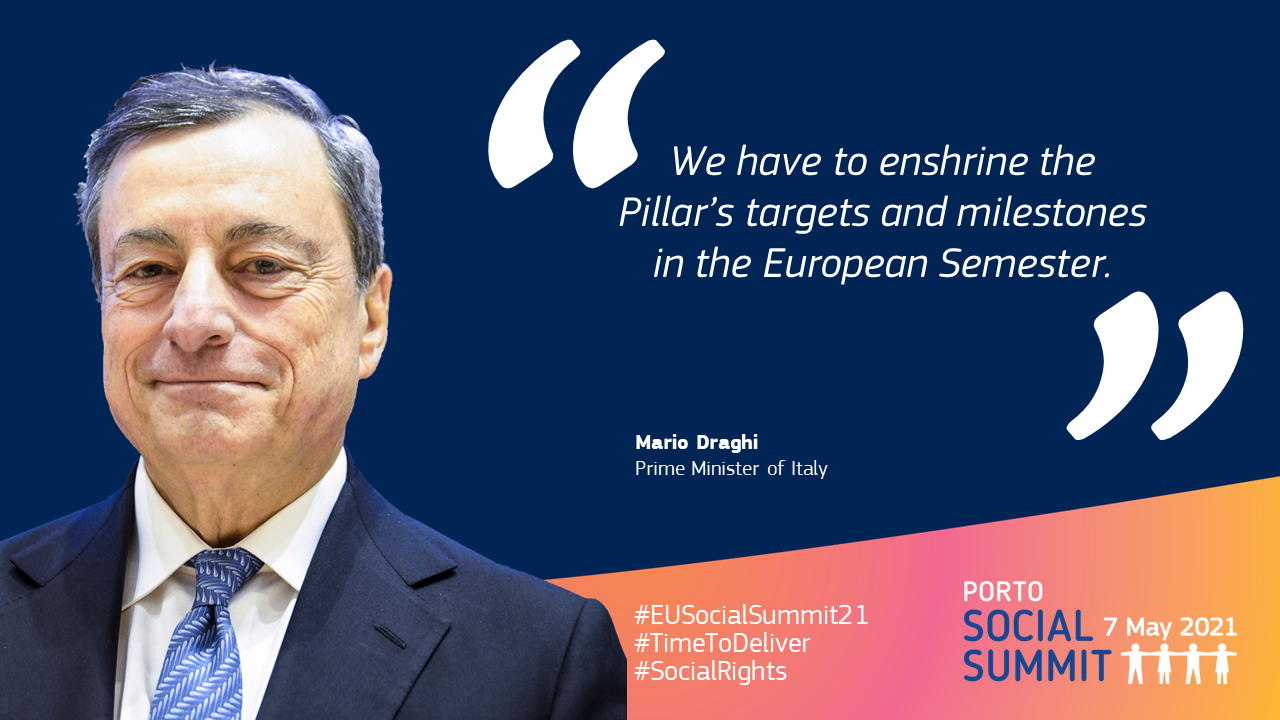 """Quote card by Mario Draghi, Prime Minister of Italy: """"We have to enshrine the Pillar's targets and milestones in the European Semester."""""""