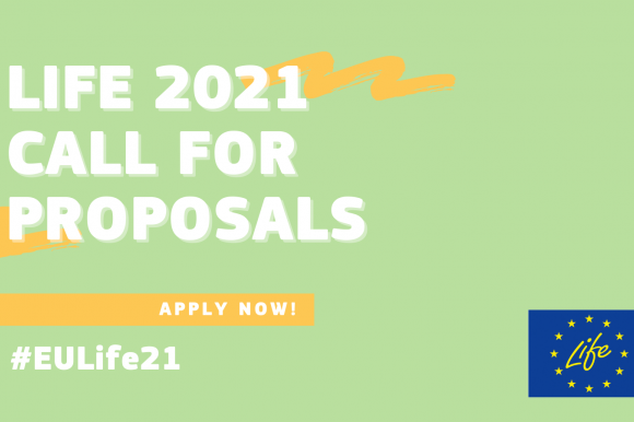 LIFE 2021 programme call for proposals