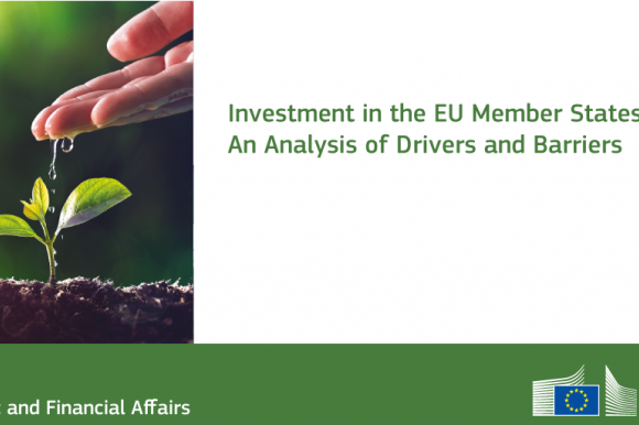 Investment in the EU Member States: An Analysis of Drivers and Barriers