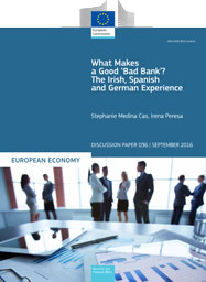 What Makes a Good ʽBad Bank'? The Irish, Spanish and German Experience