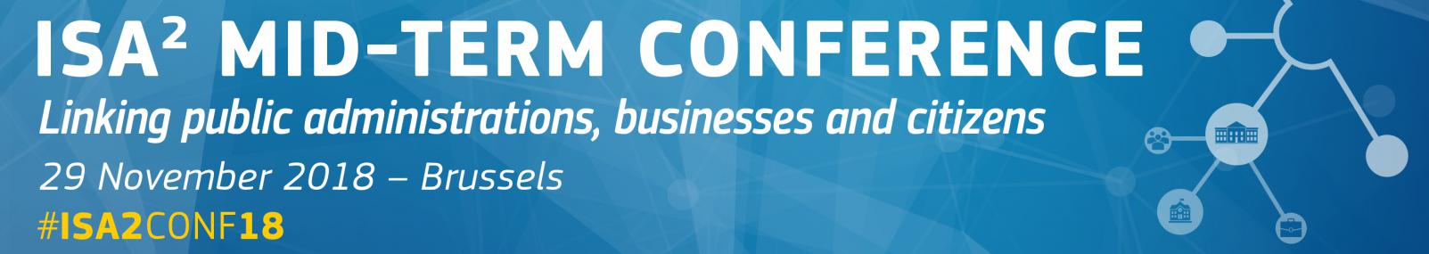ISA² Mid-Term Conference: Linking Public Administrations, Businesses and Citizens