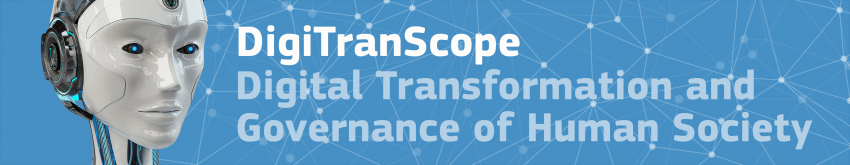 Digitranscope - The governance of digitally transformed human societies