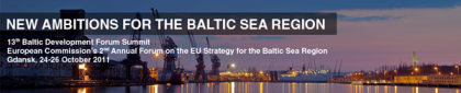 European Commission's 2nd Annual Forum on the EU Strategy for the Baltic Sea Region/ 13th Baltic Development Forum Summit