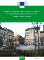 Urban Development in the EU:50 Projects supported by the European Regional Development Fund during the 2007-13 period