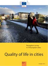 """Quality of Life in European Cities"" Survey: a snapshot of citizens' anxieties and hopes in urban centres"