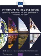 6th 'Cohesion Report' confirms Energy efficiency, job creation and SME support as the main target of investments