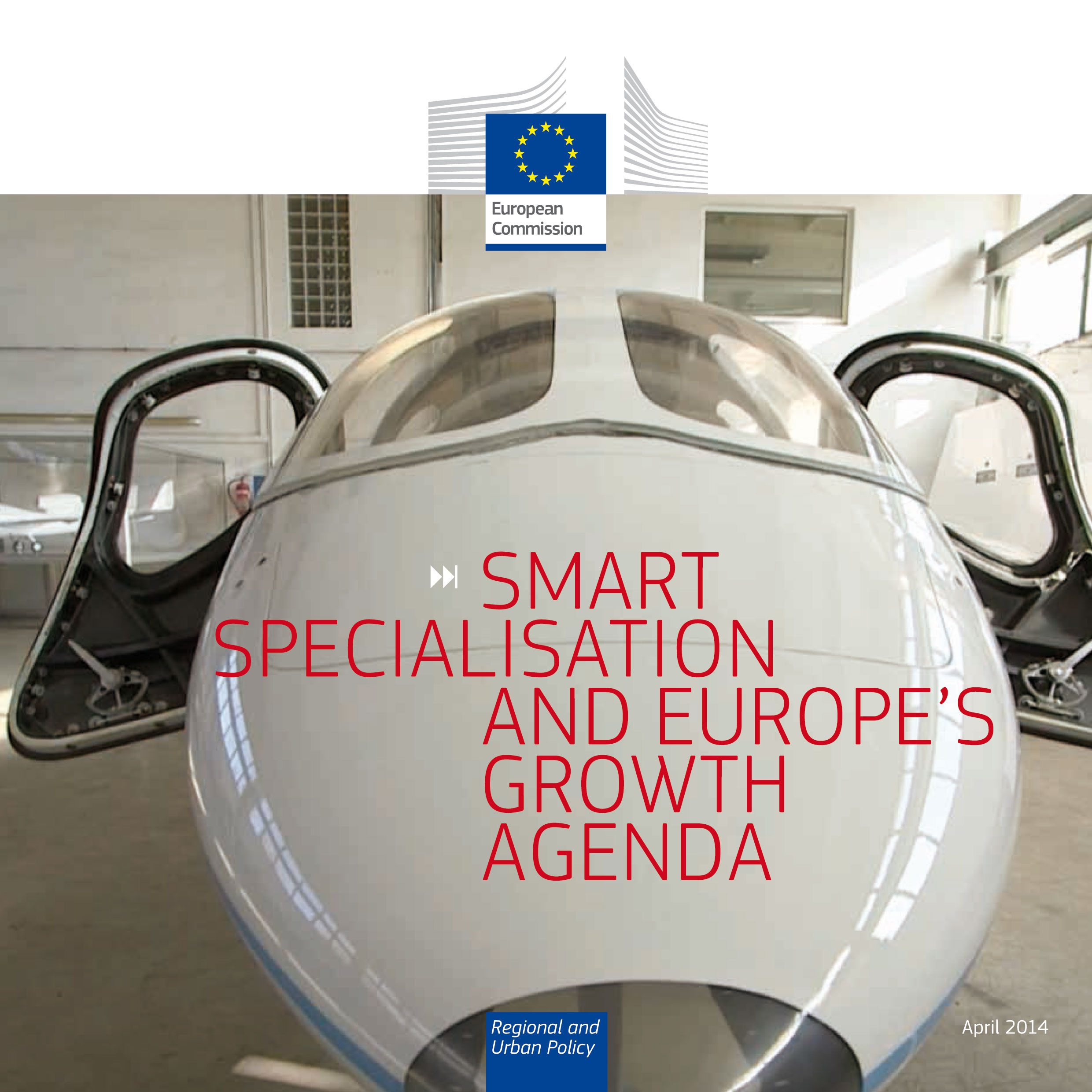 Smart Specialisation Strategies and Europe's Growth Agenda